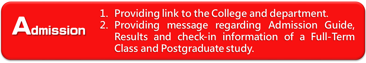 Admission:Providing message regarding Admission Guide, Results and check-in information of a Full-Term Class and Postgraduate study.
